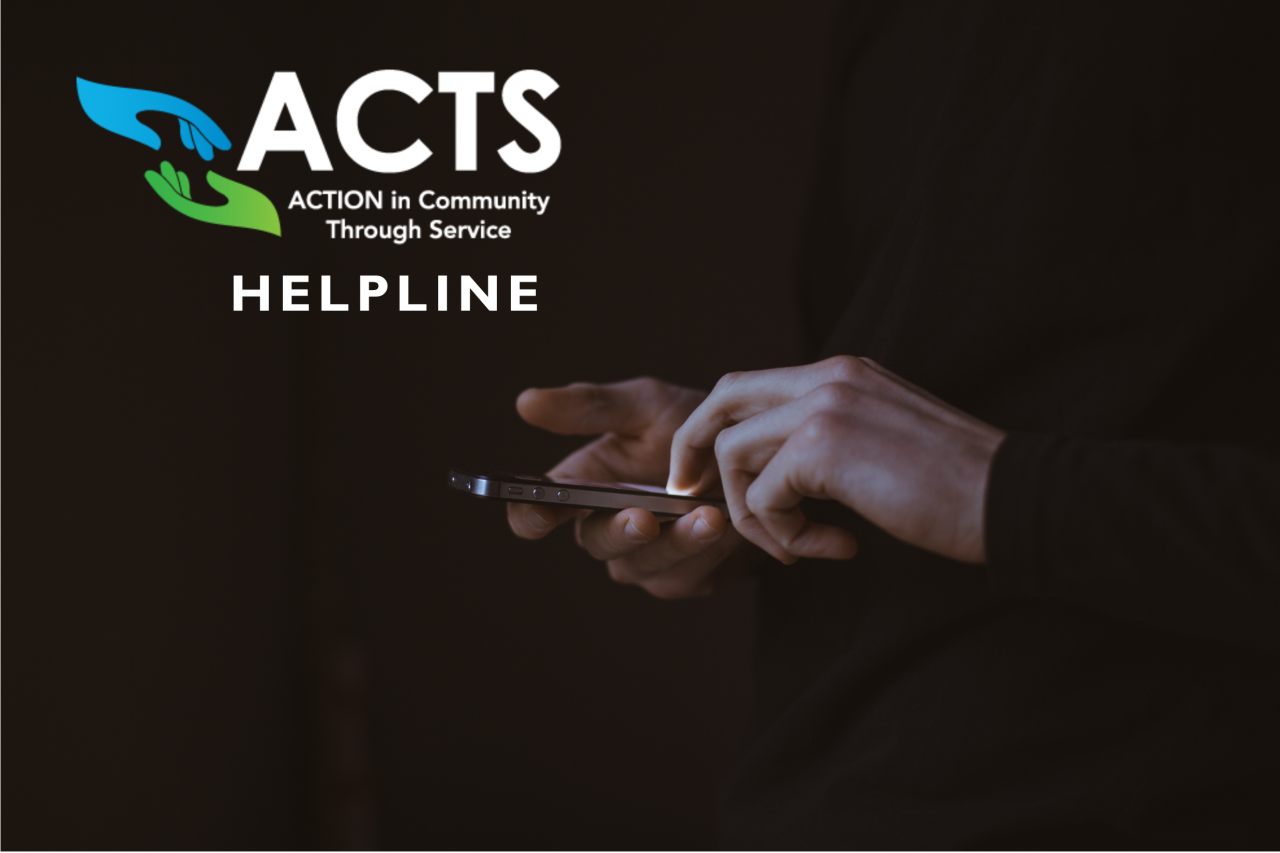 ACTS Helpline: The People We Talk To
