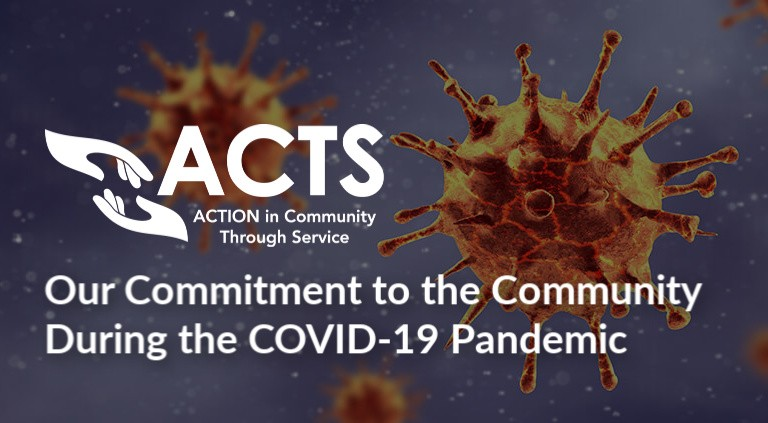 ACTS Commitment To Our Community During the COVID-19 Pandemic