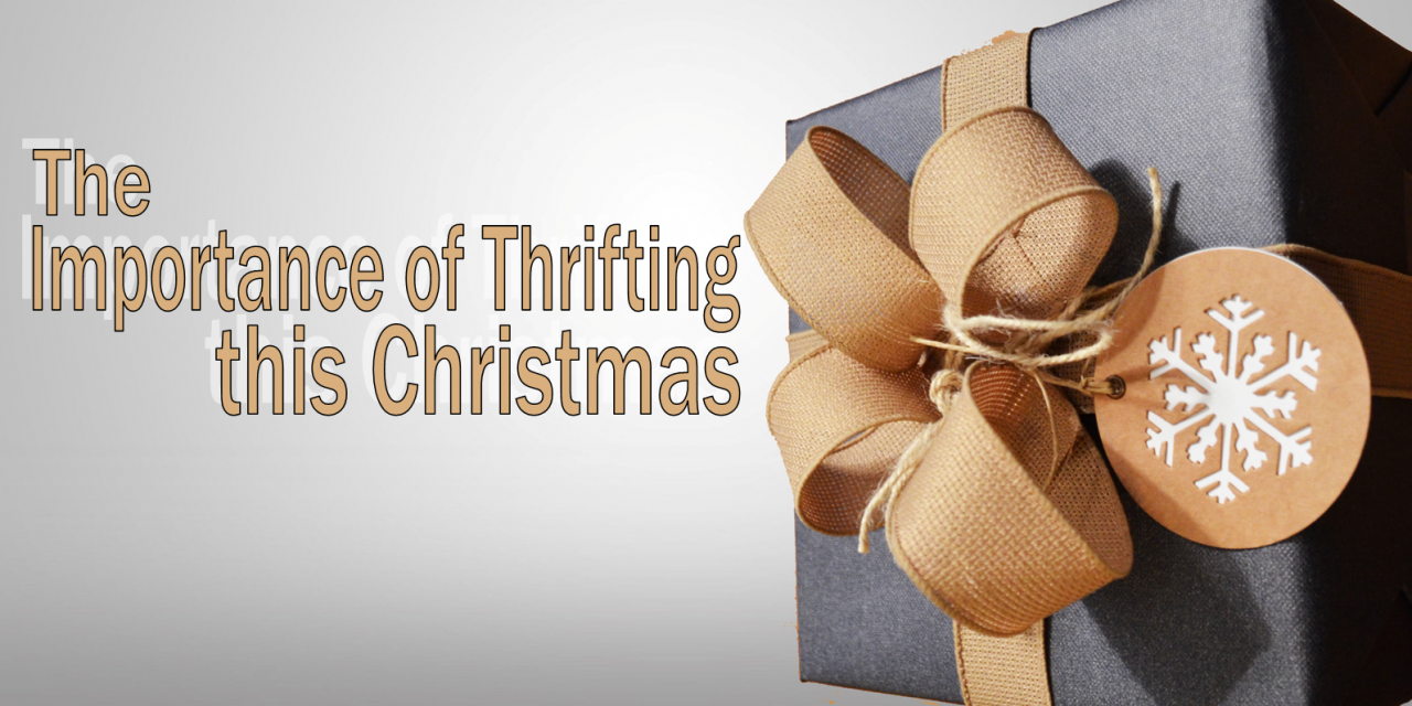 The Importance of Thrifting This Christmas